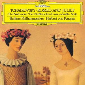 カラヤン/チャイコフスキー:幻想序曲「ロメオとジュリエット」、組曲「くるみ割り人形」