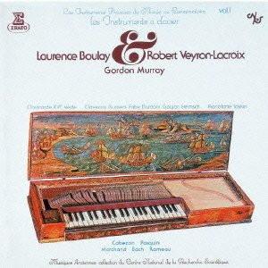 ラクロワ/名器の響き 鍵盤楽器の歴史的名器