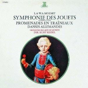 レーデル/モーツァルト:おもちゃの交響曲
