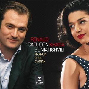 カピュソン/ブニアティシヴィリ/フランク、グリーグ、ドヴォルザーク:ヴァイオリンとピアノのための作品集