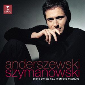 アンデルジェフスキ/シマノフスキ・ピアノ・アルバム