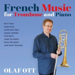 オット/トロンボーンとピアノのためのフランス音楽