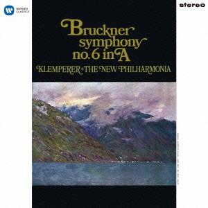クレンペラー/ブルックナー:交響曲第6番(ロベルト・ハース版)(SACDハイブリッド)