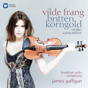 フラング/ブリテン/コルンゴルト:ヴァイオリン協奏曲
