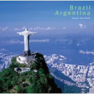 [アラウンド・ザ・ワールド](1)ブラジル/アルゼンチン