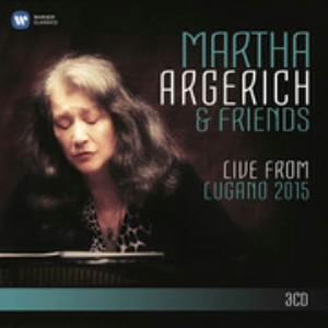 アルゲリッチ&フレンズ/ルガーノ・フェスティヴァル・ライヴ2015