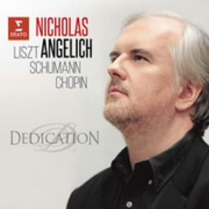 アンゲリッシュ/献呈されたピアノ作品〜リスト、シューマン&ショパン
