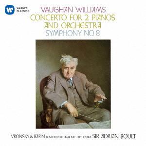 ボールト/ヴォーン・ウィリアムズ:交響曲第8番 2台のピアノのための協奏曲
