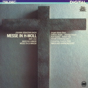 アーノンクール/J.S.バッハ:ミサ曲 ロ短調 BWV232(1986年録音)