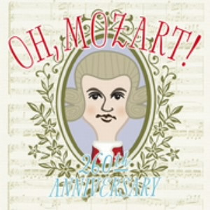 OH, Mozart!〜260th Anniversary〜