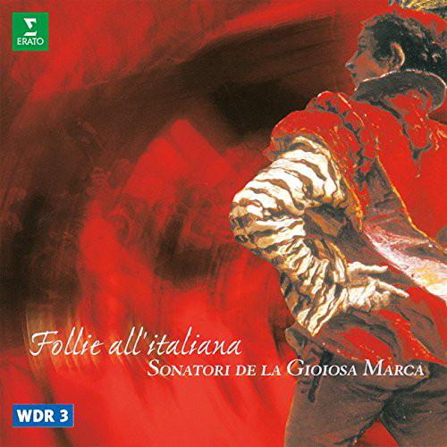 ソナトーリ・デ・ラ・ジョイオーサ・マルカ/ラ・フォリア 〜17世紀後半のイタリア・バロック音楽