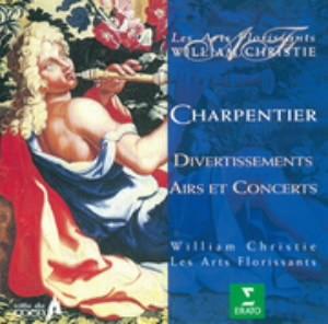 クリスティ/シャルパンティエ:美しき花束-ディヴェルティスマン、エールとコンセール