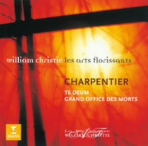 クリスティ/シャルパンティエ:「テ・デウム」「死者のための大典礼」