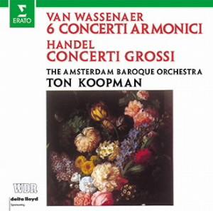 コープマン/ヘンデル:合奏協奏曲作品6(抜粋)、ヴァッセナール伯:6つのコンチェルト・アルモニコ集