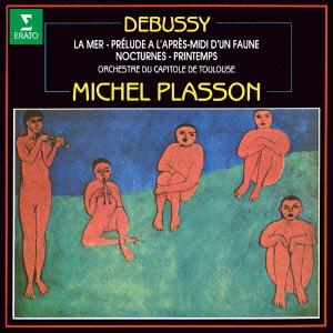 プラッソン/ドビュッシー:3つの夜想曲、牧神の午後への前奏曲、海 他
