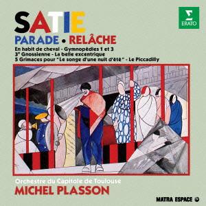 プラッソン/サティ:管弦楽曲集(ル・ラーシュ;ジムノペディ第1番&第3番 他)