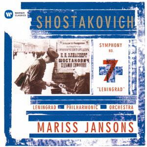 ヤンソンス/ショスタコーヴィチ:交響曲第7番「レニングラード」