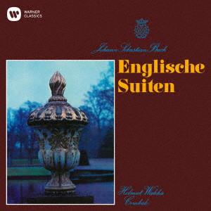 ヴァルヒャ/バッハ:イギリス組曲(UHQCD)