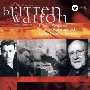 ヴェンゲーロフ/ブリテン:ヴァイオリン協奏曲/ウォルトン:ヴィオラ協奏曲