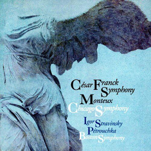 モントゥー/フランク:交響曲ニ短調&ストラヴィンスキー:ペトルーシュカ
