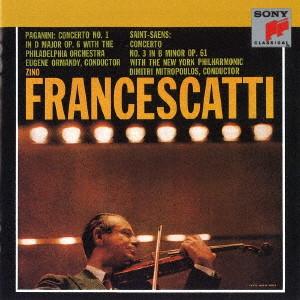 フランチェスカッティ/サン=サーンス:ヴァイオリン協奏曲第3番&パガニーニ:ヴァイオリン協奏曲第1番