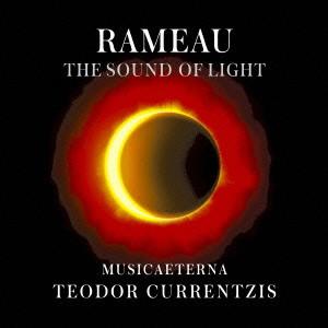 クルレンツィス/ラモー:輝きの音(オペラ=バレからの舞曲)