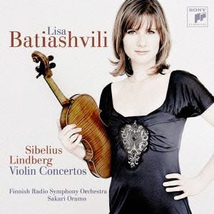 バティアシュヴィリ/シベリウス:ヴァイオリン協奏曲、リンドベルイ:ヴァイオリン協奏曲