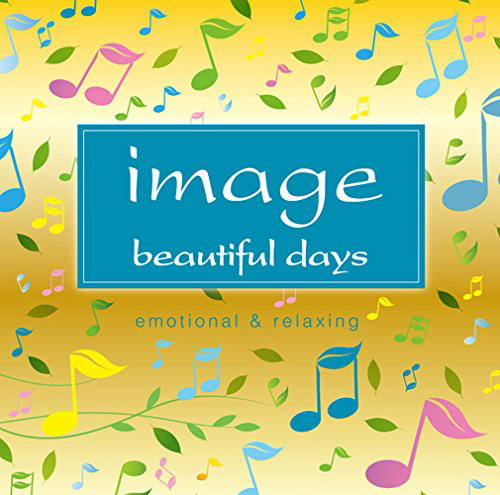 image beautiful days emotional & relaxing