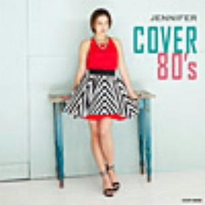 ジェニファー/COVER 80's
