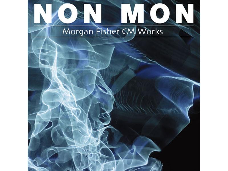 モーガン・フィッシャー/NON MON-Morgan Fisher CM Works-