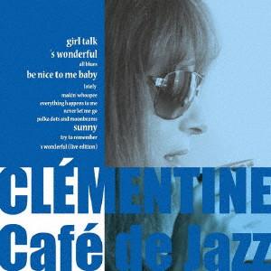 クレモンティーヌ/Cafe de Jazz