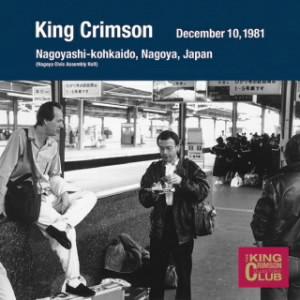 キング・クリムゾン/コレクターズ・クラブ 1981年12月10日 名古屋 名古屋市公会堂
