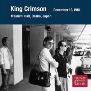 キング・クリムゾン/コレクターズ・クラブ 1981年12月13日大阪毎日ホール