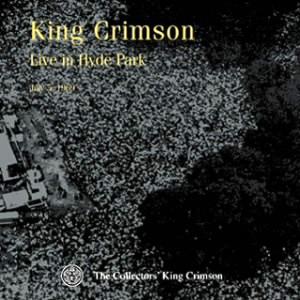 キング・クリムゾン/コレクターズ・クラブ 1969年7月5日 ハイドパーク