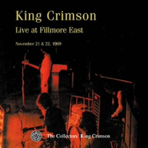キング・クリムゾン/コレクターズ・クラブ 1969年11月21,22日 フィルモア・イースト