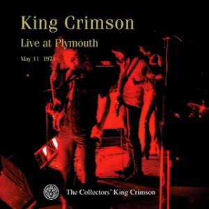 キング・クリムゾン/コレクターズ・クラブ 1971年5月11日 プリマス・ギルド・ホール