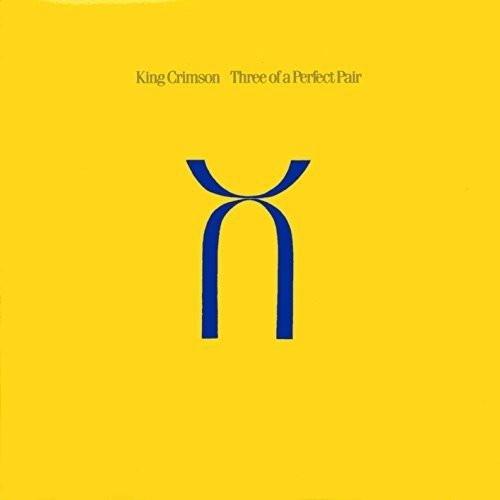 キング・クリムゾン/スリー・オブ・ア・パーフェクト・ペアー〜40周年記念エディション(紙ジャケット仕様)