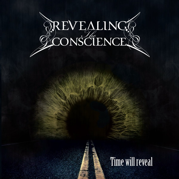 Revealing The Conscience/Time Will Reveal