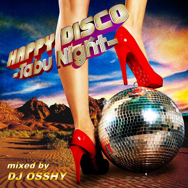 DJ OSSHY/HAPPY DISCO-Tabu Night-