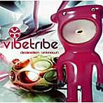 【クリックで詳細表示】Vibe Tribe/Destination Unknown