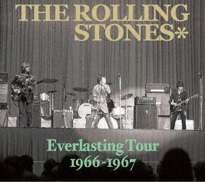 ローリング・ストーンズ/エヴァーラスティング・ツアー 1966-1967