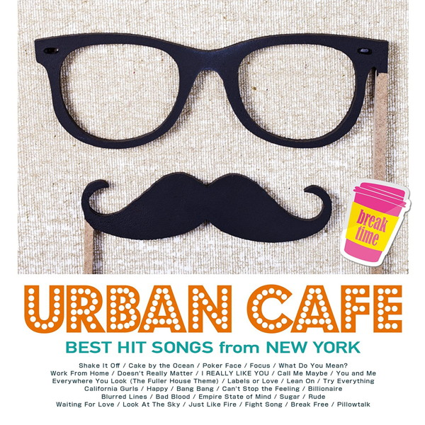 URBAN CAFE-BEST HIT SONGS from NEW YORK-