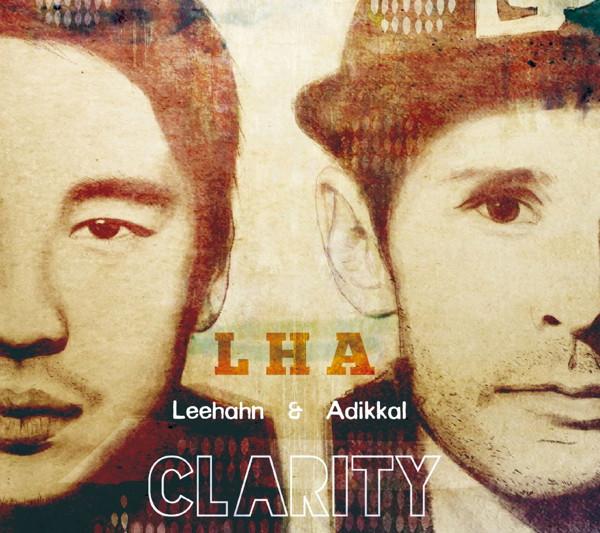 エルエイチエー(リー・ハーン&アディカル)/Clarity