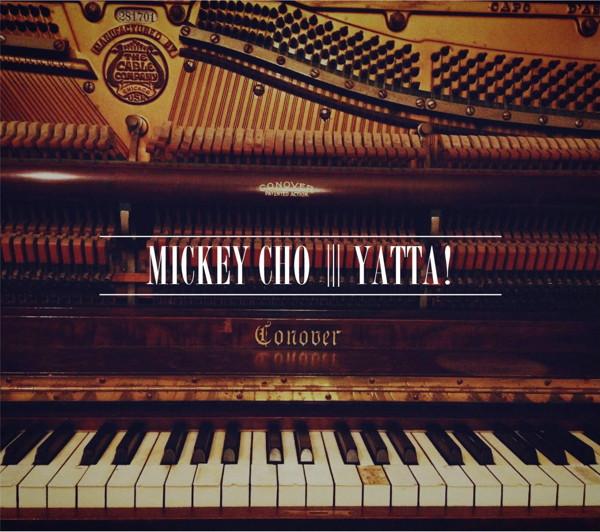 ミッキー・チョウ/YATTA!