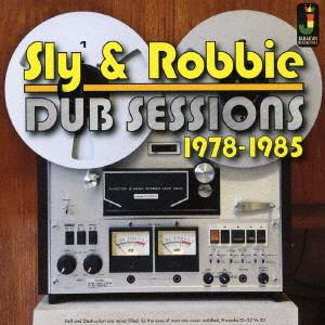 スライ&ロビー/ダブ・セッションズ 1978-1985