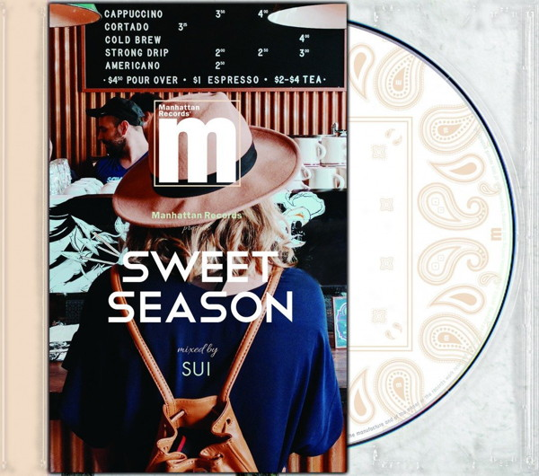 Manhattan Records presents 'SWEET SEASON' mixed by SUI