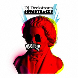 DJ DECKSTREAM/DECKSTREAM SOUNDTRACKS