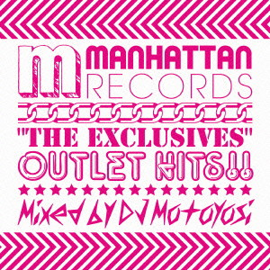 Manhattan Records'The Exclusives'-Outlet Hits-