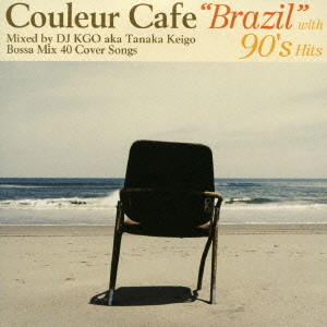 Couleur Cafe'Brazil'with 90's Hits