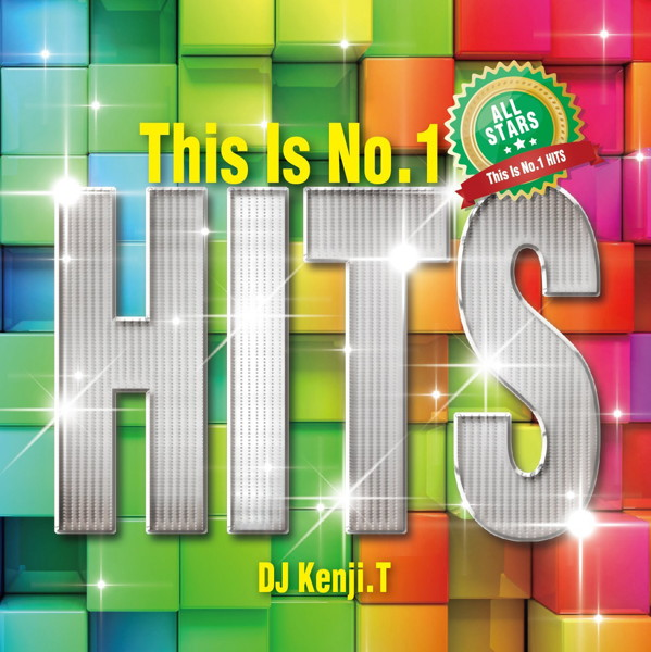 DJ KENJI.T/This is No.1 HITS-ALL★STARS-